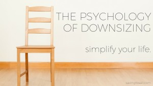 psychology of downsizing