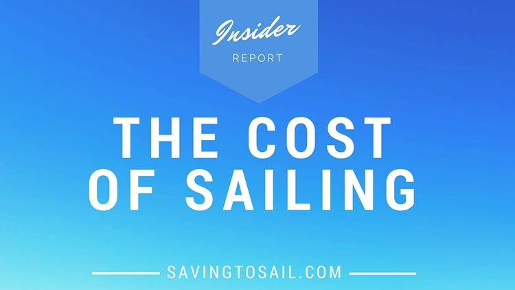 The Cost of Sailing – How Much It Costs Us to Live on a Sailboat