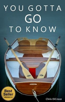 You Gotta Go To Know - Amazon Best Seller - Kindle