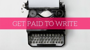 Get paid to write - articles on freelance writing