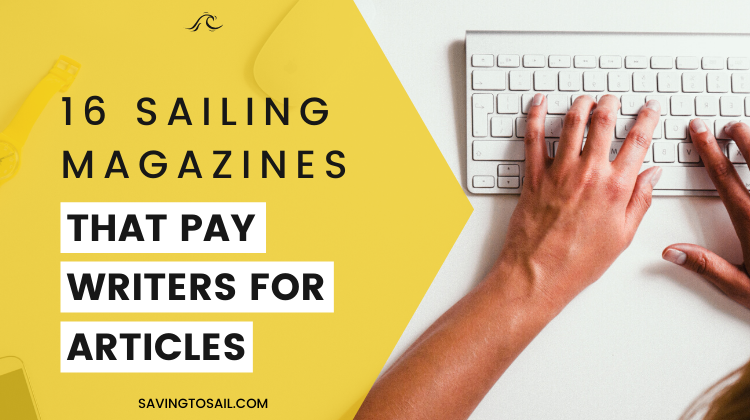 16 sailing magazines that pay writers for articles