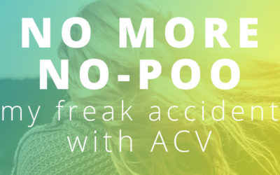 No More No-Poo – My Freak Accident with ACV