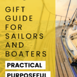 Gift guide for sailors and boaters that's practical, purposeful, and fun