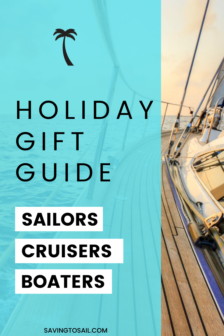 Gift Ideas for Sailors and Boaters That