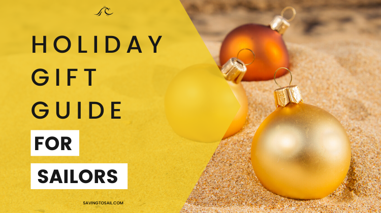 Holiday Gift Guide for Sailors