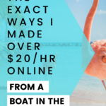 Work from anywhere - the exact ways I made over $20/hr online from a boat in the caribbean.
