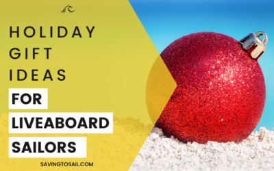 13 Holiday Gift Ideas for Liveaboard  Sailors Under $100