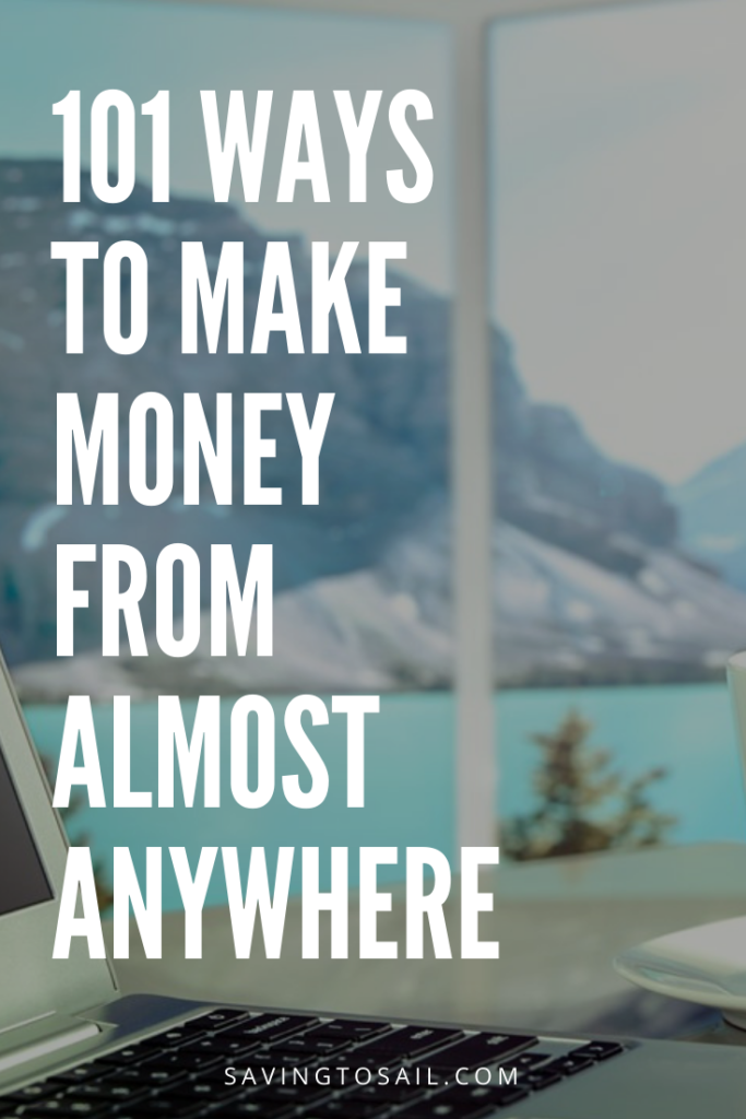 101 ways to make money from almost anywhere