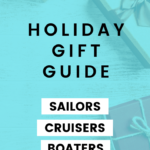 Holiday gift guide for sailors, cruisers, and boaters