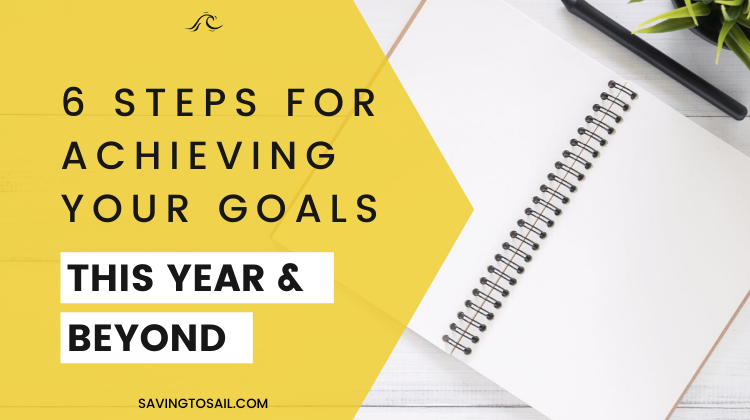 6 steps for accomplishing your goals in 2020