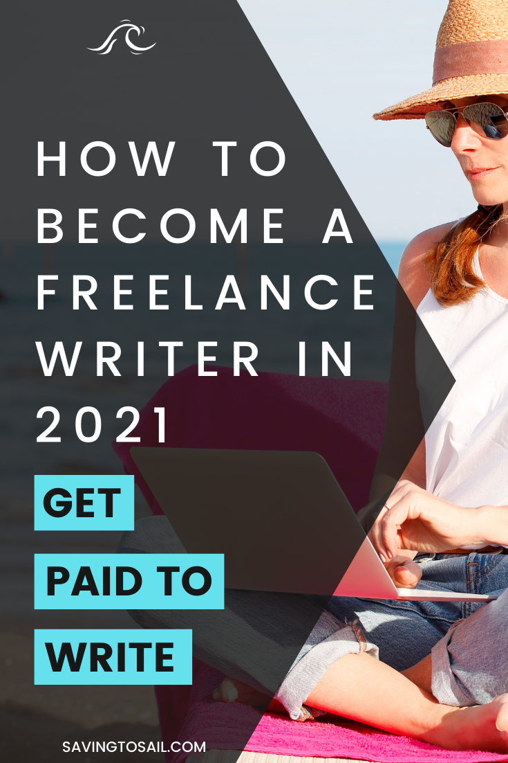 How to become a freelance writer and get paid to write