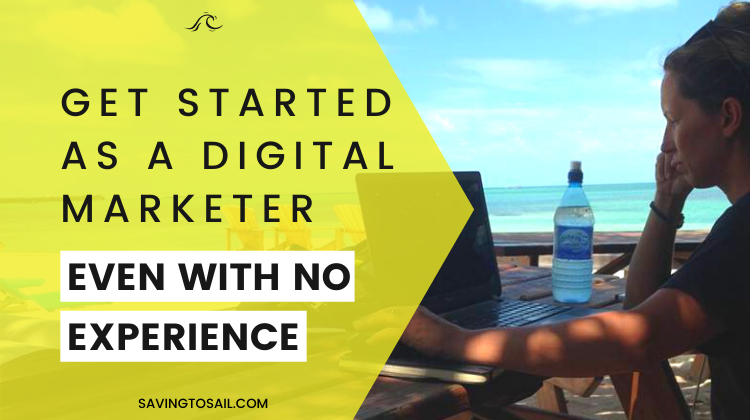 How to Get Started as a Freelance Digital Marketer in 2021 – With Zero Experience