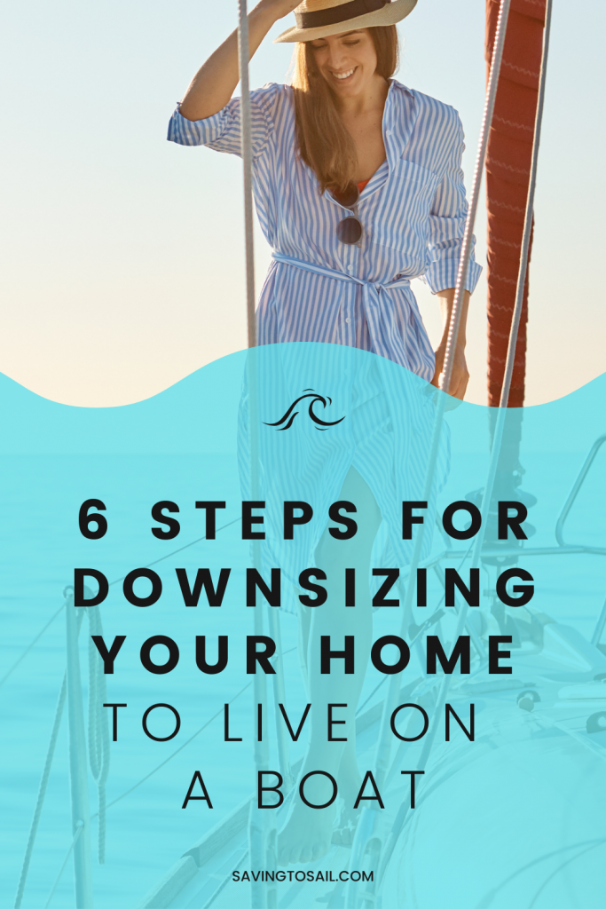 Downsize your home to live on a boat - 6 steps to help you get started