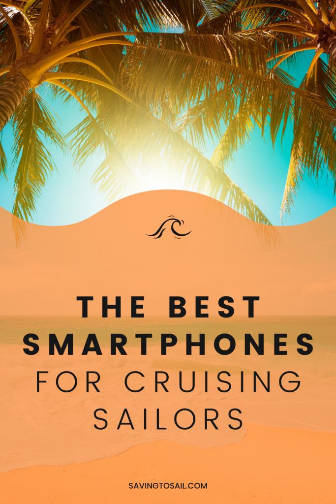Best smartphones for cruisers